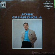 Discos de vinilo: JOSE GUARDIOLA, GIGANTES DE LA CANCION, EDICION DE 1970 DE ESPAÑA. Lote 32112055