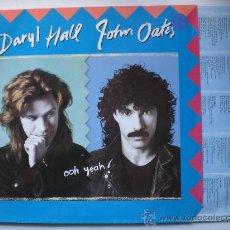 Discos de vinilo: DARYL HALL JOHN OATES. OOH YEAH. LP ARISTA GERMANY 1988 INSERT. NUEVO. Lote 32116644