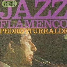 Discos de vinilo: PEDRO ITURRALDE. JAZZ FLAMENCO (VINILO LP 1967 ). Lote 32118094
