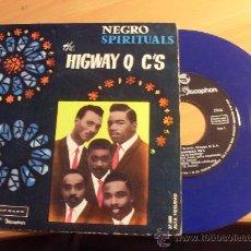 Discos de vinilo: THE HIGWAY Q C'S. NEGRO SPIRITUALS ( JESUS I'M WAITING +3 ) EP SPAIN 1961 (NM/EX+) VERY RARE (EPI18). Lote 32121602