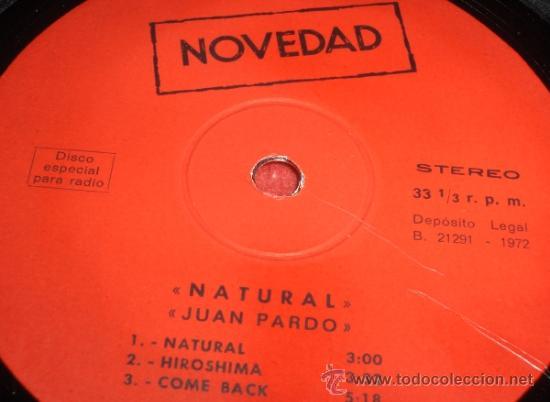 Discos de vinilo: JUAN PARDO Natural / Hiroshima / Come Back MX 12 1972 Erika PROMO RADIO RARO !! - Foto 2 - 32137268