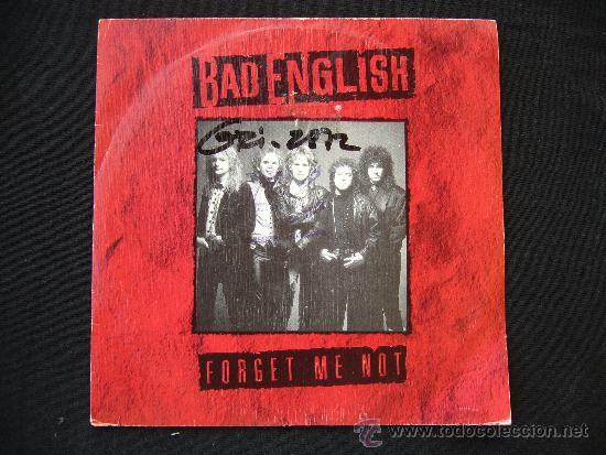 BAD ENGLISH. FORGET ME NOT. AÑO 1989 (Música - Discos de Vinilo - Singles - Pop - Rock Internacional de los 80)