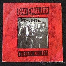 Discos de vinilo: BAD ENGLISH. FORGET ME NOT. AÑO 1989. Lote 32128363