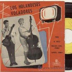 Discos de vinilo: EP 45 RPM / LOS HOLANDESES VOLADORES / TANY // EDITADO POR MONTILLA. Lote 32142162
