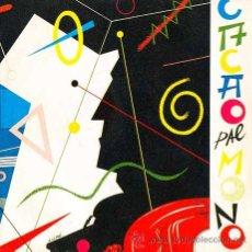 Discos de vinilo: CACAO PAL MONO. INCOMUNIQUE/LUIS CARLOS. SINGLE ORIGINAL 1983. Lote 32142545