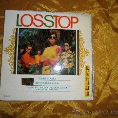 Discos de vinilo: LOS STOP. EP. CASI NADA / MI CARAVANA / CON SU BLANCA PALIDEZ BELTER 1967. Lote 32147556