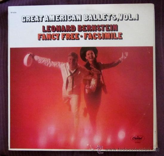 LEONARD BERNSTEIN - FANCY FREE - FACSIMILE - GREAT AMERICAN BALLETS. EDITADO EN USA (Música - Discos - LP Vinilo - Clásica, Ópera, Zarzuela y Marchas)