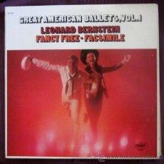 Discos de vinilo: LEONARD BERNSTEIN - FANCY FREE - FACSIMILE - GREAT AMERICAN BALLETS. EDITADO EN USA. Lote 32149311