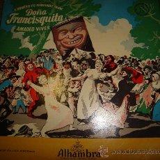 Discos de vinilo: DOÑA FRANCISQUITA, FEDERICO ROMERO, FERNÁNDEZ SHAW, AMADEO VIVES, ALHAMBRA MCC 30.014. Lote 192961506
