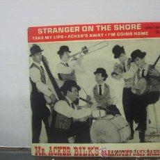 Discos de vinilo: MR ACKER BILK'S - STRANGER ON THE SHORE / TAKE MY LIPS + 2 - EDICION FRANCESA - COLUMBIA. Lote 32181727