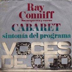 Discos de vinilo: RAY CONNIFF, SU ORQUESTA Y COROS ··· CABARET / , HONEY COME BACK - (SINGLE 45 RPM). Lote 32185103