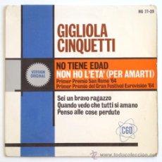 Discos de vinilo: GIGLIOLA CINQUETTI ··· NON HO L'ETA (+ 3) - (EP 45 RPM). Lote 32185328