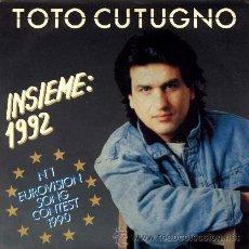Discos de vinilo: TOTO COTUGNO ··· INSIEME: 1992 / INSIEME: 1992 (INSTRUMENTAL) - (SINGLE 45 RPM). Lote 32187248