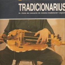 Discos de vinilo: DOBLE LP TRADICIONARIUS (JAUME ARNELLA, BITANYA, BIEL MAJORAL, CRESCENDO, ROSA ZARAGOZA, XAROP CANYA. Lote 32203466