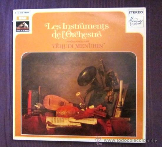 LES INSTRUMENTS DE L'ORCHESTRE PRÉSENTÉS PER YEHUDI MENUHIN - 1961 - ED. FRANCESA, EXCELENTE ESTADO (Música - Discos - LP Vinilo - Clásica, Ópera, Zarzuela y Marchas)