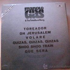 Discos de vinilo: MANOLO GAS & THE TINTO BANG BANG, LP 1976, PROMOCIONA, NUEVO, RARO. Lote 36713156
