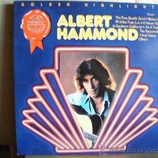 Discos de vinilo: ALBERT HAMMOND ---- GOLDEN HIGHLIGHTS. Lote 32251663