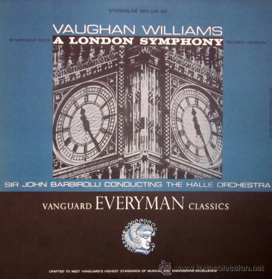 VAUGHAN WILLIAMS - A LONDON SYMPHONY - JOHN BARBIROLLI - EDITADO EN USA - EXCELENTE ESTADO (Música - Discos - LP Vinilo - Clásica, Ópera, Zarzuela y Marchas)