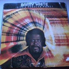 Discos de vinilo: BARRY WHITE, IS THIS WHATCHA WONT, LP MOVIE SPAIN, PROMOCIONAL,. Lote 32265940