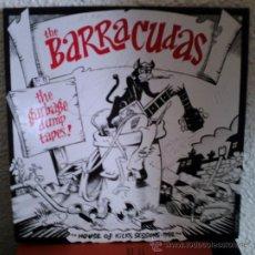 Discos de vinilo: BARRACUDAS - THE GARBAGE DUMP TAPES: HOUSE OF KICKS SESSIONS-1982 - LP 1990. Lote 32283413