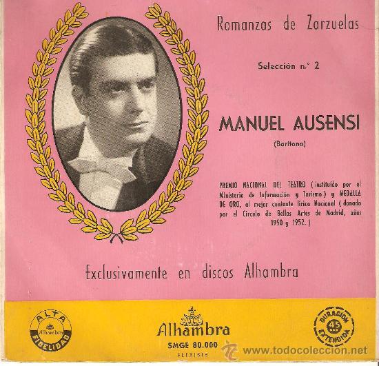 MANUEL AUSENSI , ROMANZAS DE ZARZUELA , DE CONSERVACION (Música - Discos - Singles Vinilo - Clásica, Ópera, Zarzuela y Marchas)