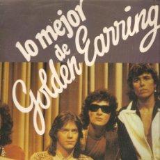 Discos de vinilo: LP GOLDEN EARRING : LO MEJOR DE GOLDEN EARRING . Lote 32298501