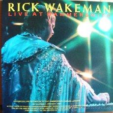 Discos de vinilo: RICK WAKEMAN ---- LIVE AT HAMMERSMITH . Lote 32299138