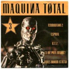 Disques de vinyle: TERMINARTOR 2 + ESPIRAL + R.T.Z.... - MAQUINA TOTAL 3 - SN SPAIN 1992 - MAX M540SP. Lote 32305593