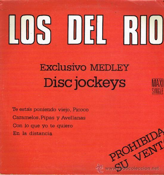 LOS DEL RIO - EXCLUSIVO MEDLEY DISC JOCKEYS - MAXISINGLE 1986 (Música - Discos de Vinilo - Maxi Singles - Grupos Españoles de los 70 y 80)