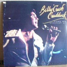 Discos de vinilo: BILLY CRASH CRADDOCK --- SING HIS GREATEST HITS. Lote 32319512