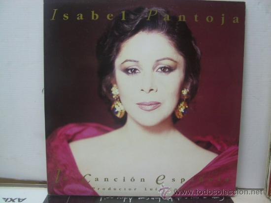 ISABEL PANTOJA - LA CANCION ESPAÑOLA - DOBLE LP - PORTADA ABIERTA - BMG 1990 (Música - Discos - LP Vinilo - Flamenco, Canción española y Cuplé)