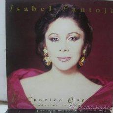 Discos de vinilo: ISABEL PANTOJA - LA CANCION ESPAÑOLA - DOBLE LP - PORTADA ABIERTA - BMG 1990. Lote 32321946