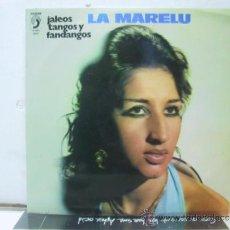 Discos de vinilo: LA MARELU - JALEOS TANGOS Y FANDANGOS - DISCOPHON 1975. Lote 32331873