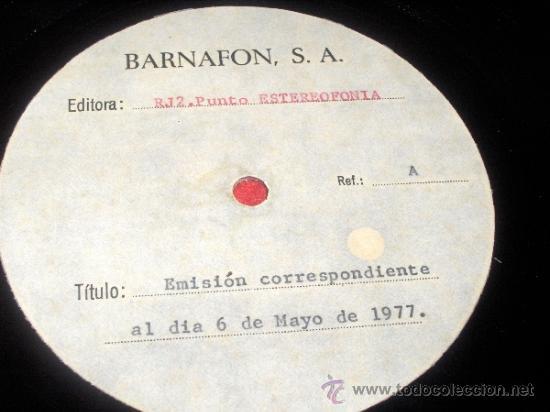Vinyl-Schallplatten: RJ2 PUNTO ESTEREOFONIA Emisión 6 Mayo 1977 RADIO JORDI ESTADELLA Barnafon ACETATO - Foto 2 - 147726744