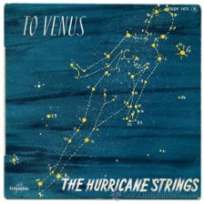 Discos de vinilo: THE HURRICANE STRINGS - TO VENUS - EP FRANCE 1962 - COLUMBIA ESDF 1473. Lote 32340722