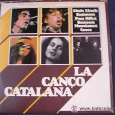 Discos de vinilo: LA CANÇÓ CATALANA - MOVIEPLAY 1977 - COSES/PAU RIBA/RAIMON/LLACH/RAMON MUNTANER. Lote 32344584