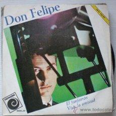 Discos de vinilo: DON FELIPE, CHICO YE-YE, EL FANFARRON, SINGLE NOVOLA 1966, NUEVO A ESTRENAR. Lote 32345065