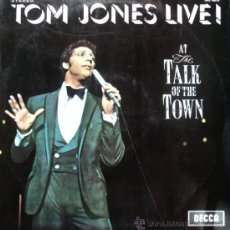 Discos de vinilo: TOM JONES - LIVE AT THE TALK OF THE TOWN - EDICIÓN DE 1967 DE ESPAÑA. Lote 32348944