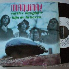 Discos de vinilo: MAQUINA, HIJA DE LA TIERRA, SINGLE DIABOLO 1969, EXCELENTE ESTADO. Lote 32353144