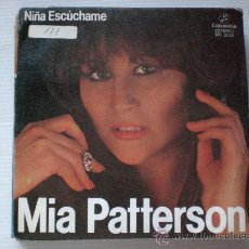 Discos de vinilo: MIA PATTERSON, NIÑA ESCUCHAME, SINGLE 1981, EXCELENTE. Lote 32353400