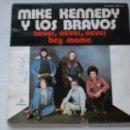 Discos de vinilo: MIKE KENNEDY Y LOS BRAVOS, NEVER NEVER, SINGLE COLUNBIA 1976 DE USO, VER FOTO ADJUNTA. Lote 36713152
