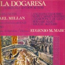Discos de vinilo: DOBLE LP ZARZUELA: LA DOGARESA (ANGELES CHAMORRO, MARY CARMEN RAMIREZ ). Lote 32359270