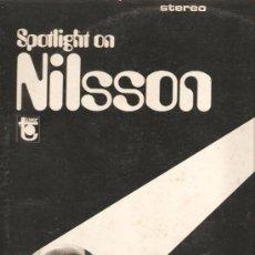 Discos de vinilo: LP SPOTLIGHT ON NILSSON. Lote 32359943