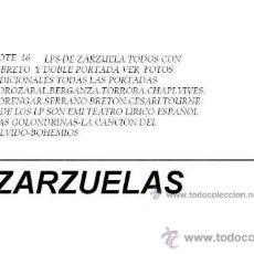Discos de vinilo: LOTE DE 16 LPS DE ZARZUELA TODOS CON LIBRETO Y PORTADAS DOBLES VER FOTOS ADICIONALES. Lote 88874715