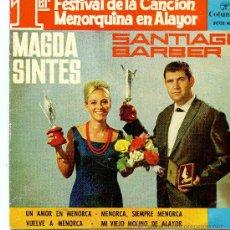 Discos de vinilo: EP 1FESTIVAL DE LA CANICON MENORQUINA- MAGDA SINTES - SANTIAGO BARBER. Lote 32378657