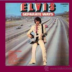 Discos de vinilo: ELVIS PRESLEY LP ELVIS SEPARATE WAYS 1973 ENGLAND RCA CAMDEN – CDS 1118. Lote 32403497