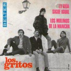 Discos de vinilo: LOS GRITOS - SINGLE VINILO 7 - EDITADO EN ESPAÑA - LA VIDA SIGUE IGUAL + 1 - BELTER 1968. Lote 32409283