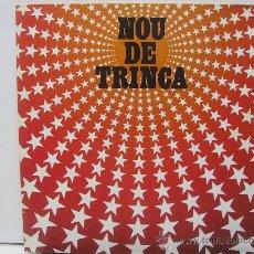 Discos de vinilo: LA TRINCA - NOU DE TRINCA - PORTADA ABIERTA - ARIOLA 1981. Lote 32412093
