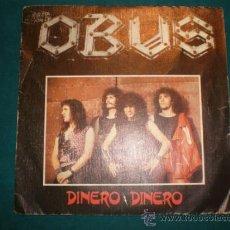 Discos de vinilo: OBUS - DINERO, DINERO + PERDIDO EN LA CIUDAD - CHAPA DISCOS 1982 - SINGLE VINILO. Lote 32414702