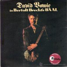 Discos de vinilo: DAVID BOWIE - BAAL (EP DE 5 CANCIONES) EDIC. INGLESA - PORTADA DESPLEGABLE - EX/EX+. Lote 32432402